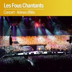 Concert Les Fous Chantants - Samedi 27 Juillet 2019