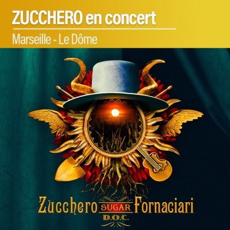ZUCCHERO en concert - Marseille - Le Dôme - 14 Novembre 2020