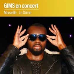 GIMS en concert - Le Dôme - Marseille - Samedi 04 Avril 2020