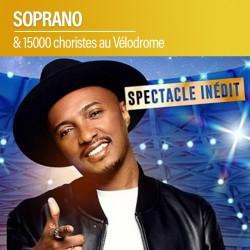 Soprano & 15000 Choristes - Stade Vélodrome - 30 Mai 2020