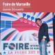 Foire Internationale de Marseille - Dimanche 26 Septembre 2021