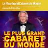 Le Plus Grand Cabaret du Monde - Aix en Provence - Samedi 27 Novembre 2021