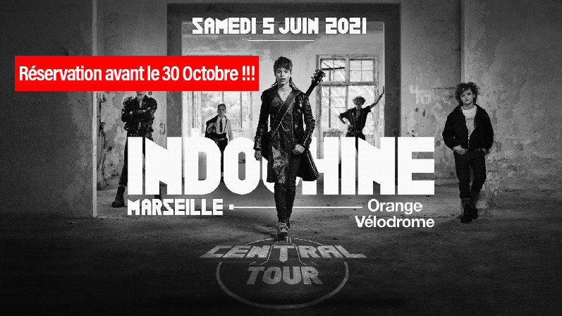 Indochine - Central Tour - Stade Orange Velodrome - 05 Juin 2021