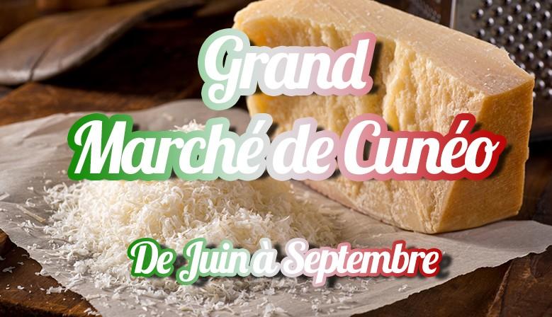 Le Grand Marché de Cuneo - de Juin à Septembre 2019